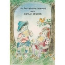 Un Pessah mouvementé avec Samuel et Sarah