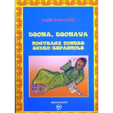 DJOHA DJOHAYA nouveaux contes Judeo-Espagnols