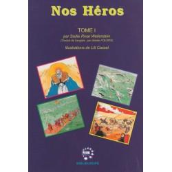 Nos héros - Tome 1