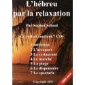 L'hébreu par la relaxation