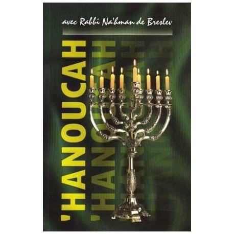 Hanoucca avec Rabbi Nahman de Breslev