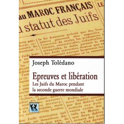 EPREUVES ET LIBERATION Les juifs du Maroc pendant la seconde guerre mondiale