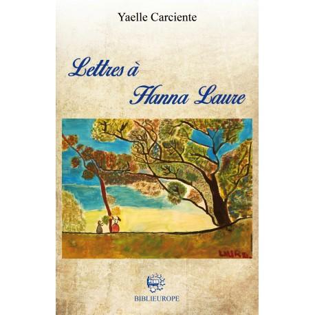 Lettres à Hanna Laure