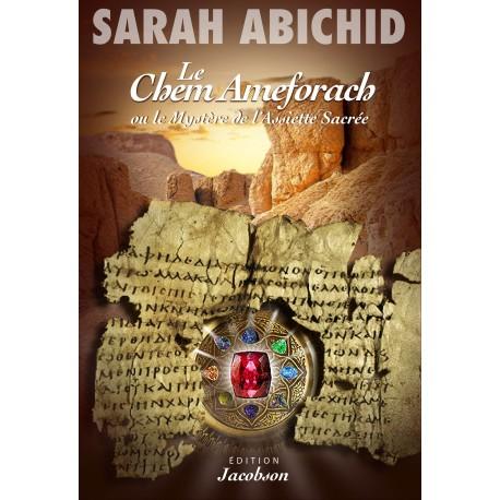 LE CHEM AMEFORACH ou le Mystère de l'Assiette Sacrée