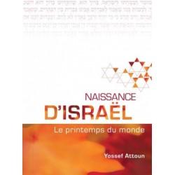 Naissance d'Israel - Le printemps du monde
