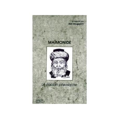 Maimonide le rabbin philosophe