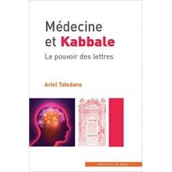 Médecine et Kabbale - Le pouvoir des lettres
