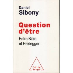 Question d'etre Entre Bible et Heidegger