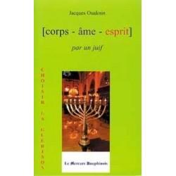 Corps-âme-esprit par un juif