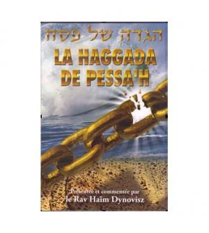 La Haggada de pessah commentée par le Rav Dynovisz