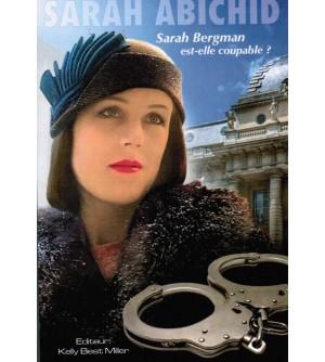 Sarah Bergman est-elle coupable ?