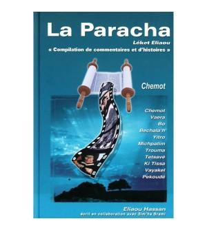 La Paracha - Chemot / Exode