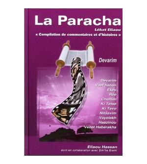 La Paracha - Devarim / Deutéronome