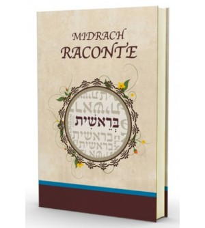 Midrach Raconte - Berechit / Genèse
