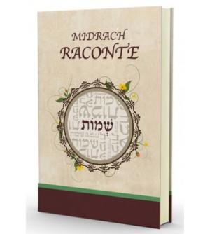 Midrach Raconte - Chemot / Exode