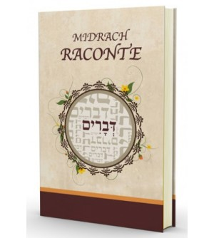 Midrach Raconte - Devarim / Deutéronome
