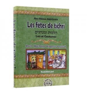 Les fêtes de Tichri: lois et coutumes