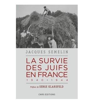 La survie des Juifs en France - 1940-1944