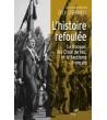 L'histoire refoulée - La Rocque les Croix de feu, et la question du fascisme français