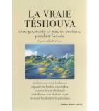 La vraie Teshouva - enseignements et mise en pratique pendant l'année