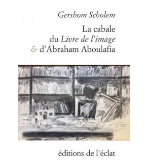 La Cabale du livre de l'image et d'Abraham