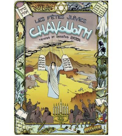 Les fêtes juives - Chavouoth BD