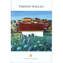 Tikoun Haklali - Moyen