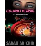 Les larmes de Rachel ou l'enfer d'une femme