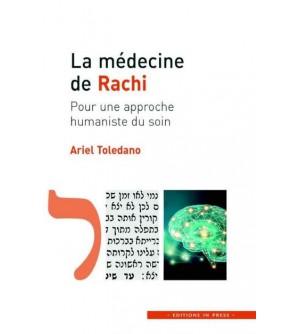 La médecine de Rachi - Pour une approche humaniste du soin