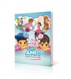 Je veux un Ami !