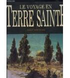Le voyage en Terre Sainte