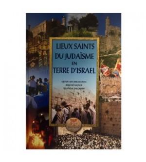 Lieux Saint du Judaïsme en terre d'Israel