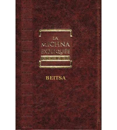 La Michna expliquée Kehati - Beitsa