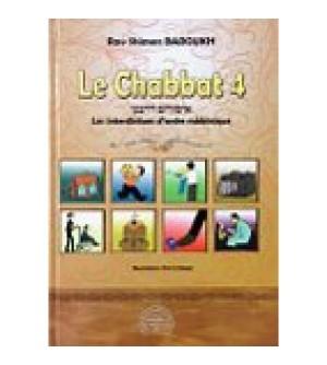 Le Chabbat 4 - Les travaux interdits