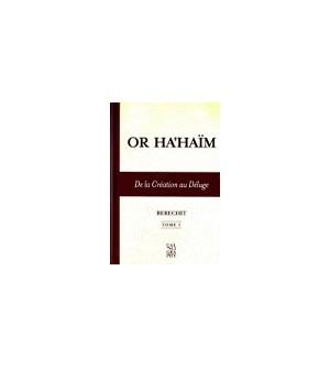 Or Ha'Haïm - Béréchit - Tome 1- De la création au déluge
