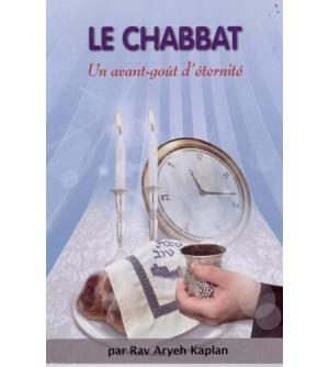 Le Chabbat - Un avant goût d'éternité