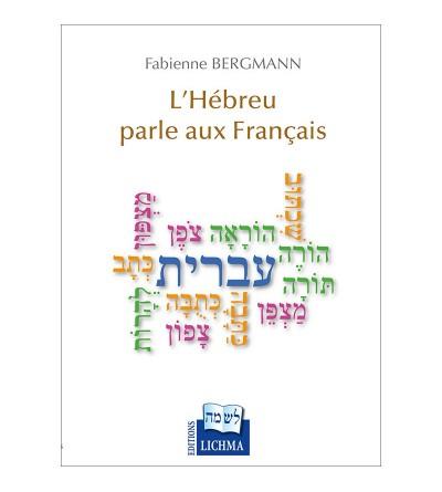 L'Hébreu parle aux Français
