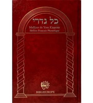 Mahzor de Kippour - Kol Nidré hébreu francais et phonétique bordeaux