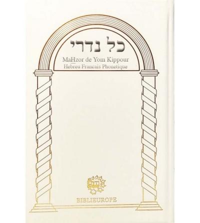 Mahzor de Kippour - Kol Nidré hébreu francais et phonétique blanc