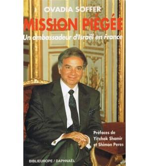 Mission piégée - un ambassadeur d'Israël en France
