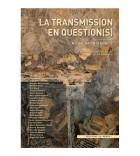 La transmission en question(s)