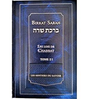 Les Lois de Chabbat - Birkat Sarah Tome 2