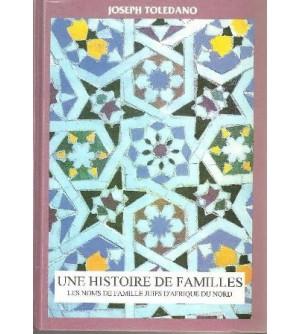 Une histoire de familles - Les noms de famille juifs d'Afrique du Nord