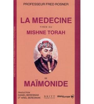 La médecine tirée du Mishne Torah de Maïmonide