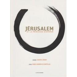 Jerusalem et la princesse Disparue
