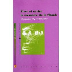 Vivre et écrire la mémoire de la Shoah