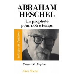 Abraham Heschel : un prophète pour notre temps