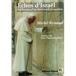 Échos d'Israël – Réflexions d'un chrétien de Jérusalem