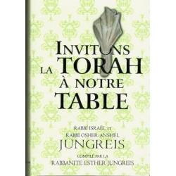 INVITONS LA TORAH A NOTRE TABLE