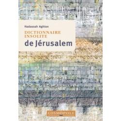 Dictionnaire insolite de Jerusalem